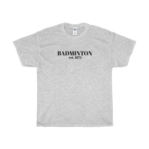 Badminton / 1873 / Heavy Cotton T-Shirt - Retro Guy Apparel