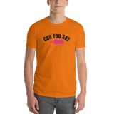 CanYouBitch/Short-Sleeve T-Shirt - Retro Guy Apparel