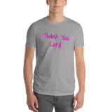 Thank You / Lord / Short-Sleeve T-Shirt - Retro Guy Apparel