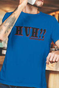 HUH?? Black Logo Men's Anvil T-shirt DO WORK! Collection by Hager & Barrick