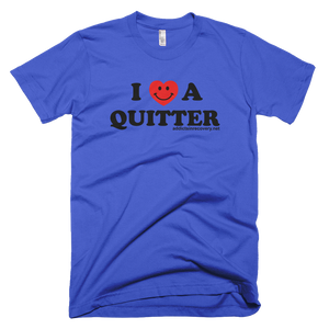 I Love A Quitter Men's American Apparel T-shirt
