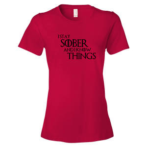 I Know Things Ladies' Anvil T-shirt