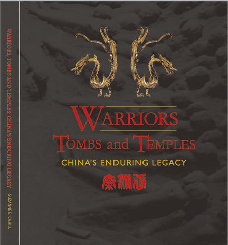 Guide - Warriors, Tombs, and Temples: China's Enduring Legacy