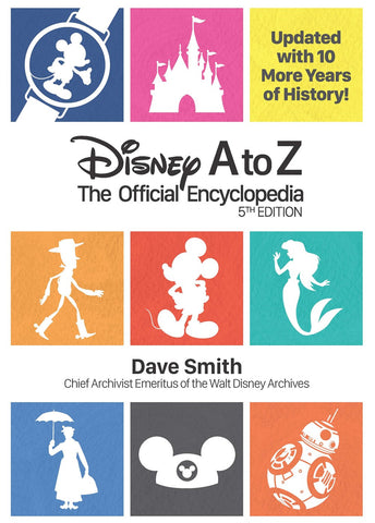 Disney A to Z: The Official Encyclopedia (5th Edition)