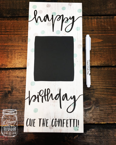 Happy Birthday Sign w/Chalk Pen