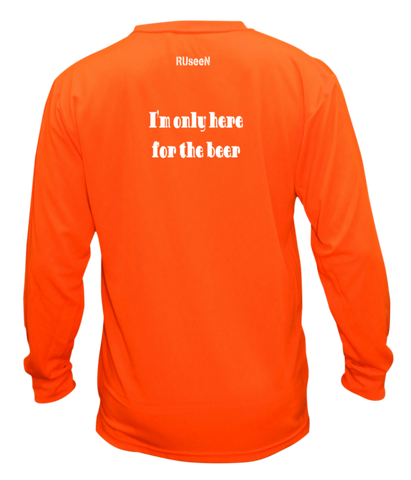 Unisex Reflective Long Sleeve Shirt - I'm Only Here For The Beer - Back - Orange
