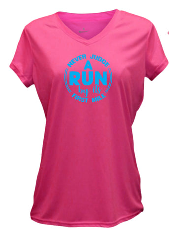 Women's Short Sleeve Shirt - Never Judge a Run - Neon Pink Front