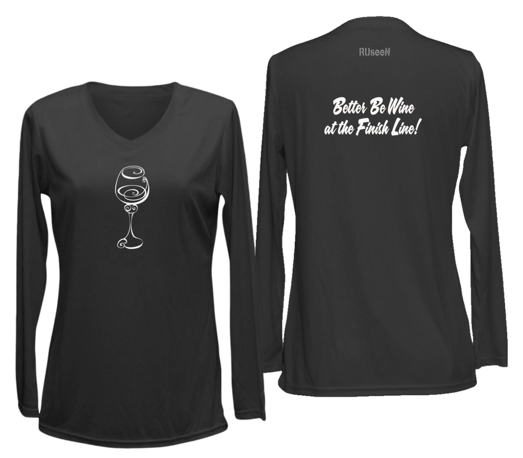 4041cde2 Women's Reflective Long Sleeve Shirt - Better Be Wine - Front & Back - Black