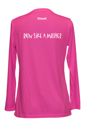Women's Reflective Long Sleeve Shirt - Run Like a Mother - Back - Neon Pink