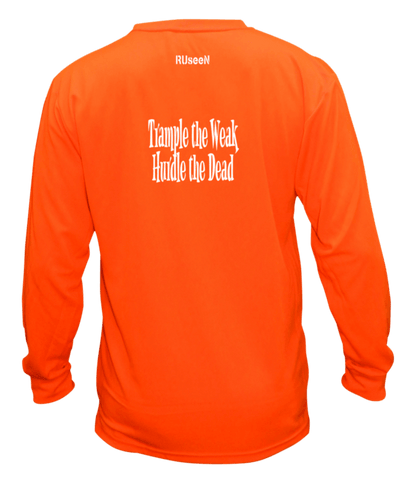 Unisex Reflective Long Sleeve - Trample the Weak - Back - Orange