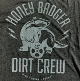 Honey Badger Dirt Crew custom print job