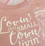 small town living custom tee