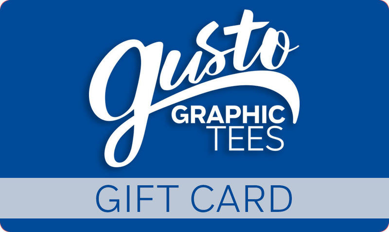 Gift Card from Gusto Graphic Tees   Gusto Graphic Tees