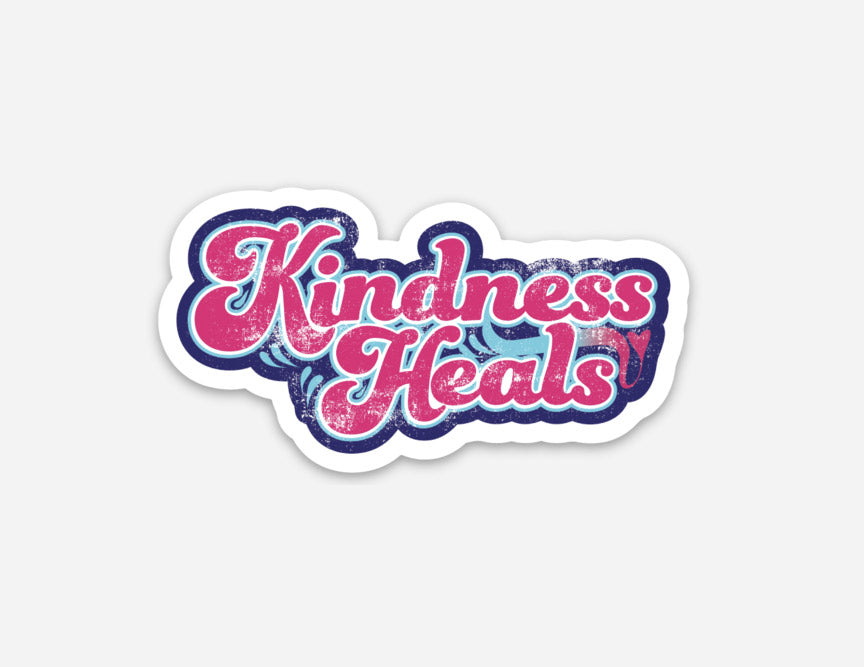 kindness heals, be kind, spread love, good vibes, sticker, vinyl sticker, kindness heals sticker, be kind sticker