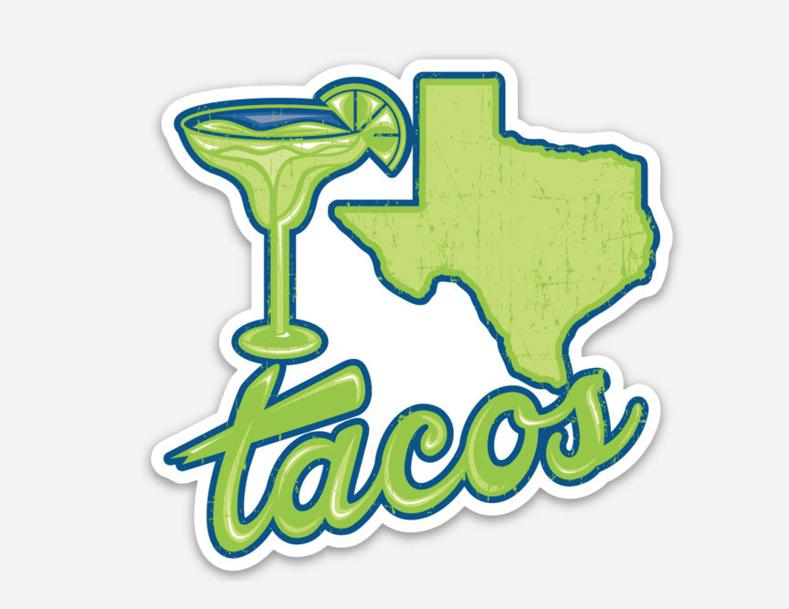 Margaritas, Texas and Tacos Sticker, texas sticker, texas decal, texas art sticker, margarita, tacos, texas, Austin texas, vinyl sticker