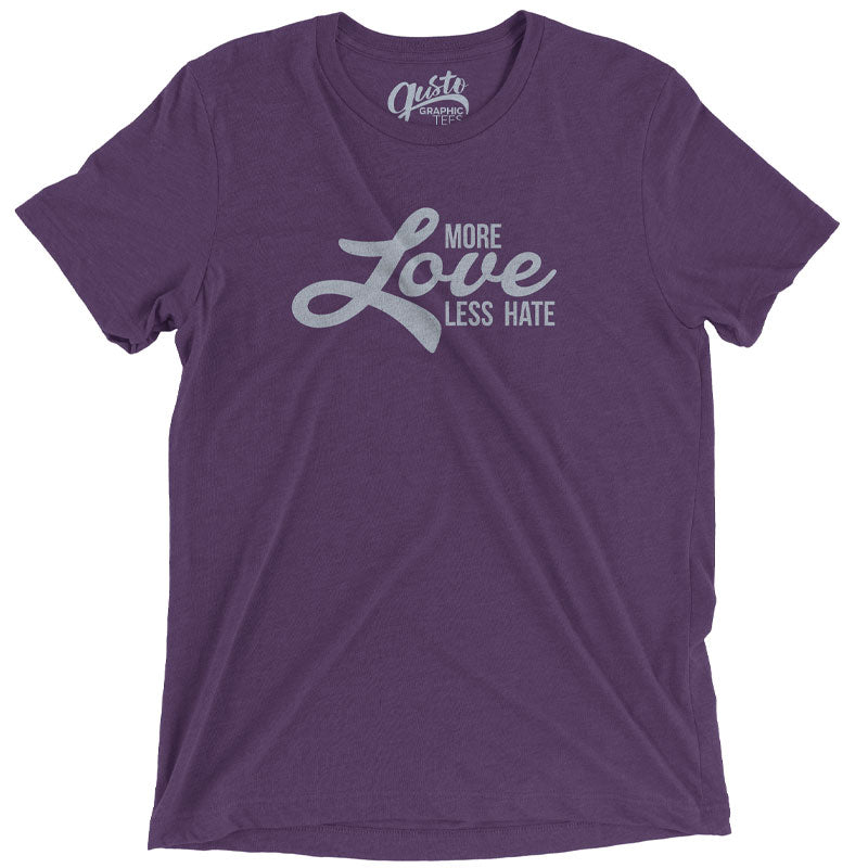 More Love, Less Hate Graphic T-shirt