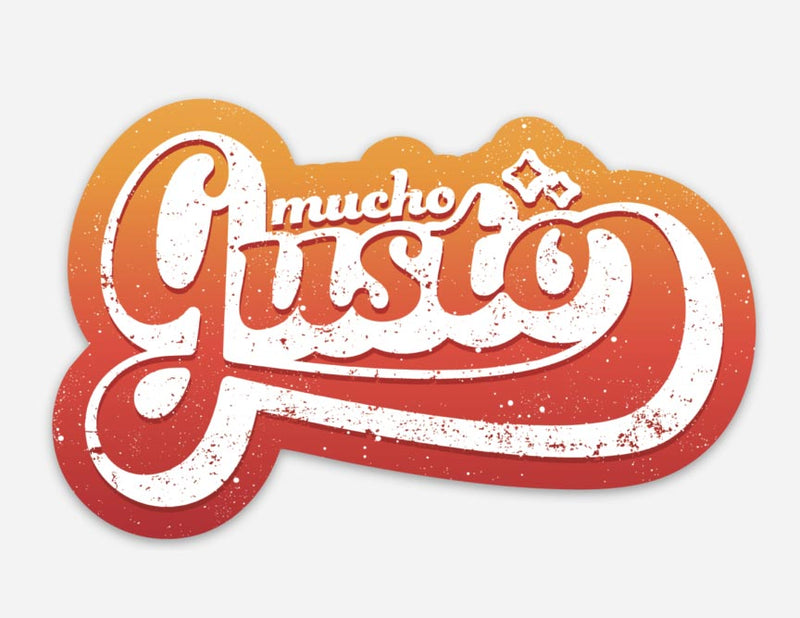 mucho gusto, it's a pleasure to meet you, nice to meet you, gusto sticker, vinyl sticker, sticker
