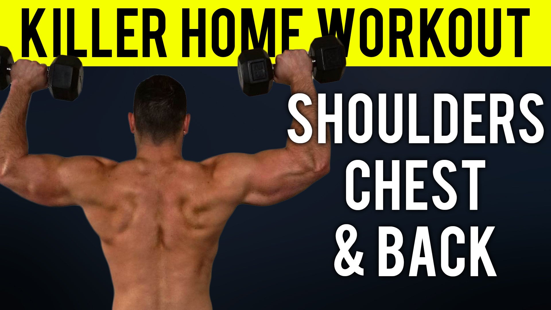 Shoulders Chest And Upper Back Home Workout