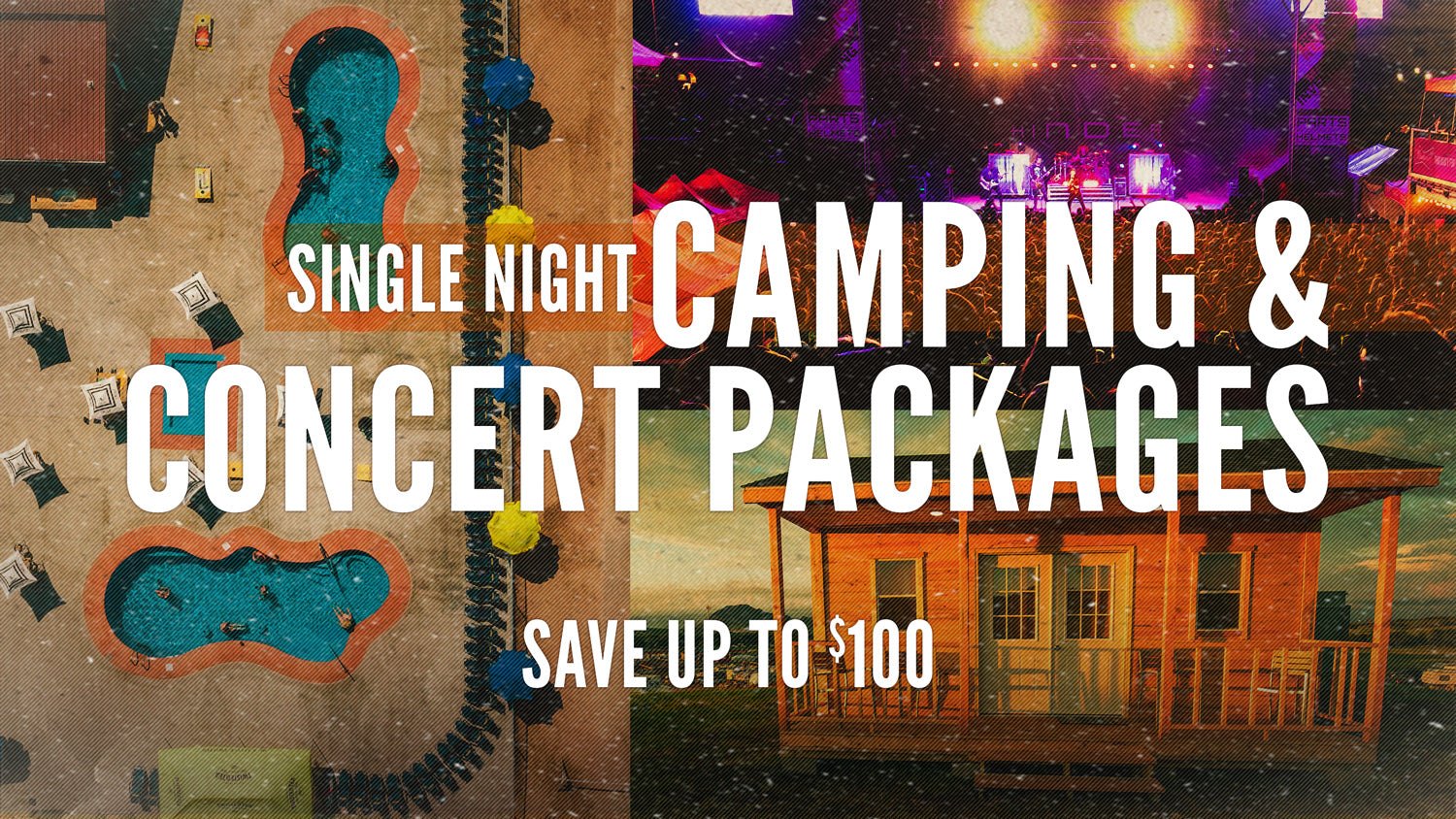 Camping and Concert Packages