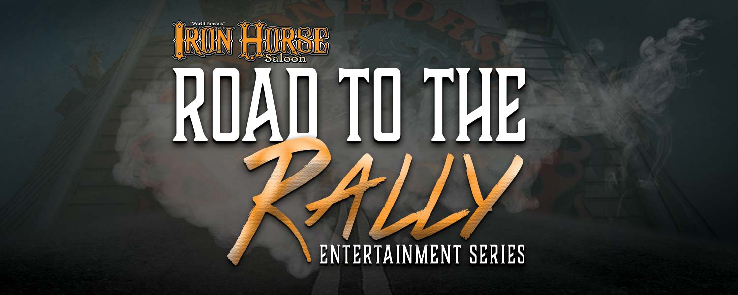 Road to the Rally Entertainment Series