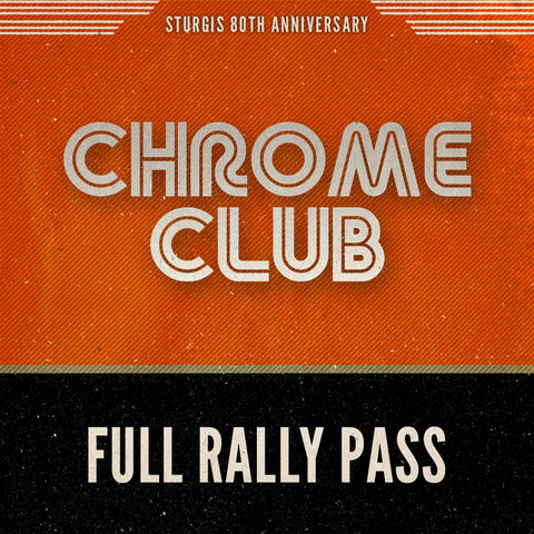 Chrome Club Front Row Pass (All Rally 2020)
