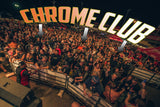 Chrome Club Front Row Pass - Wednesday, August 12, 2020