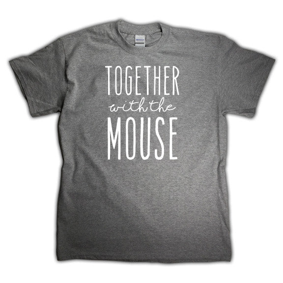 Together with the Mouse, matching shirt