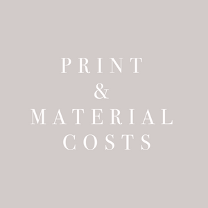 Print & Material costs