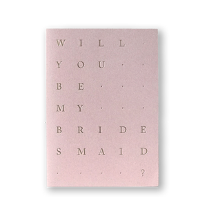 Bridesmaid Card Blush