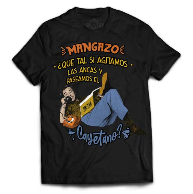 "Playera Tin Tan ""Mangazo"""