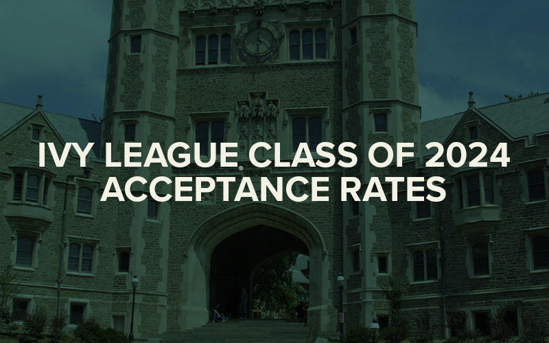 Ivy League Acceptance Rates for Class of 2024 [INFOGRAPHIC]
