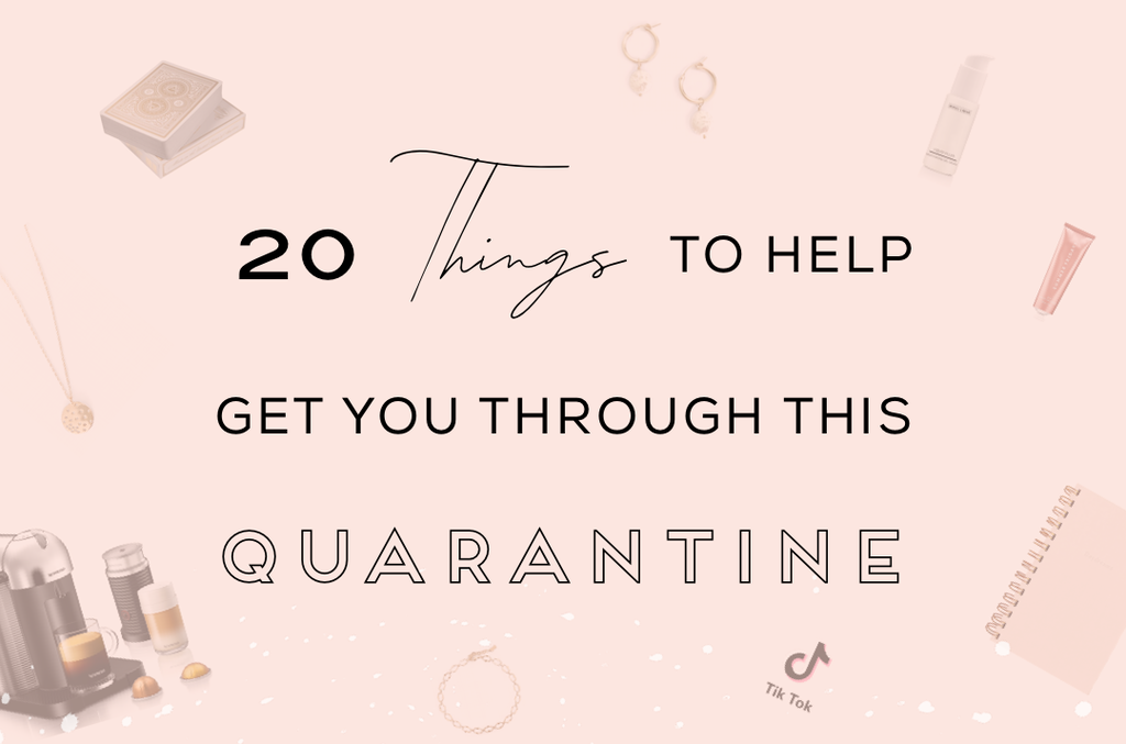 what to do during the quarantine