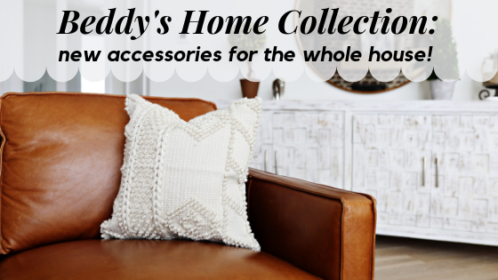 Beddy's Home Collection: new accessories for the whole house!