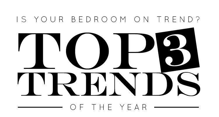 Is Your Bedroom On Trend?