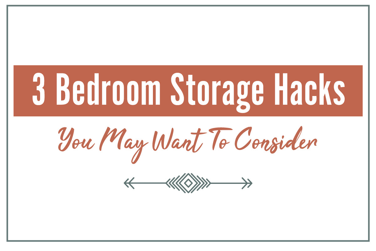 3 Bedroom Storage Hacks You May Want to Consider