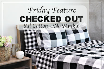 Friday Feature - Checked Out All Cotton
