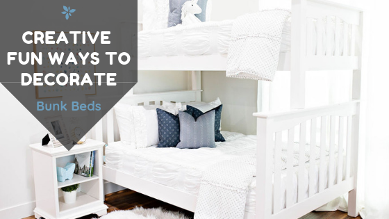 Creative and Fun Ways to Decorate Bunk Beds