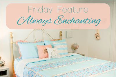 Friday Feature - Always Enchanting