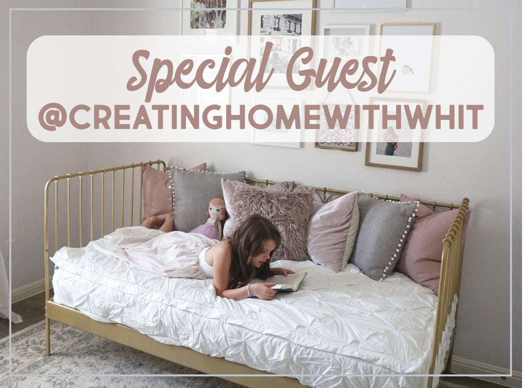 Special Guest - @Creatinghomewithwhit