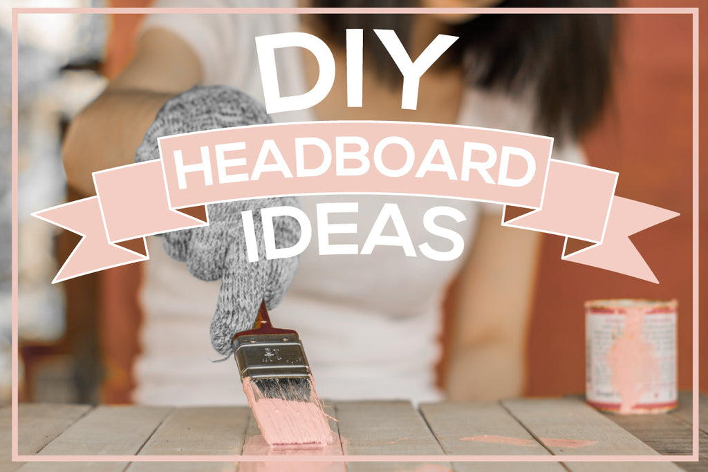 Four Adorable DIY Headboard Ideas