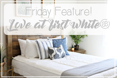 Friday Feature - Love at First White