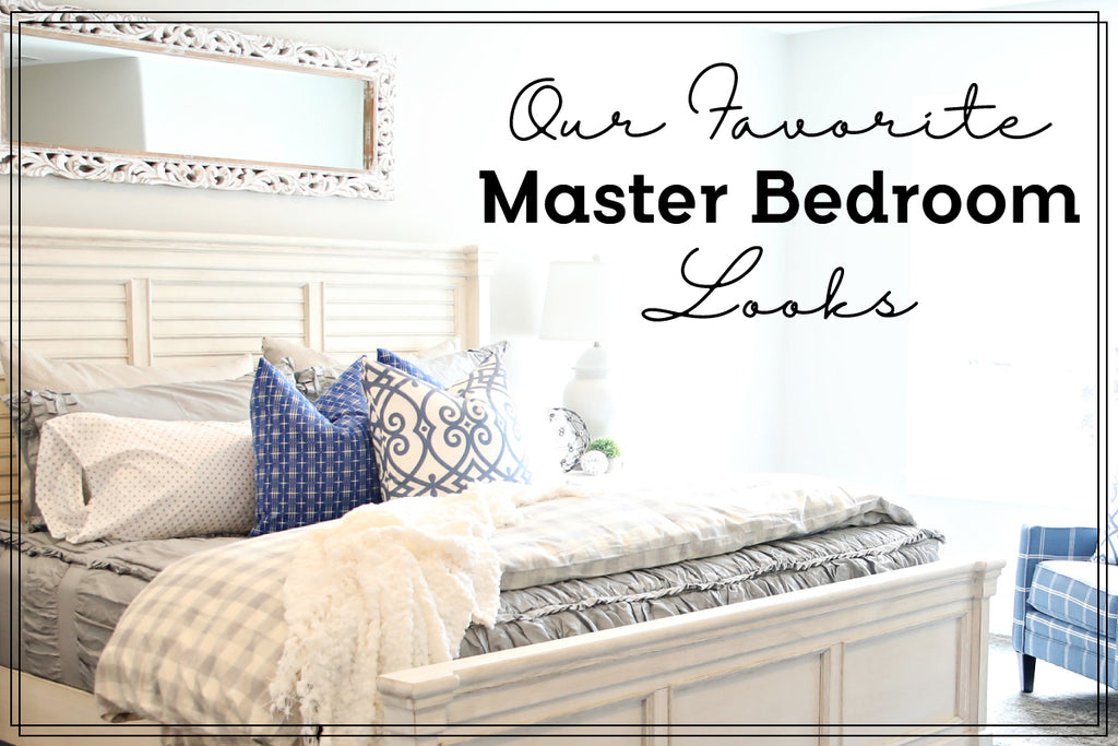 Our Favorite Master Bedroom Looks