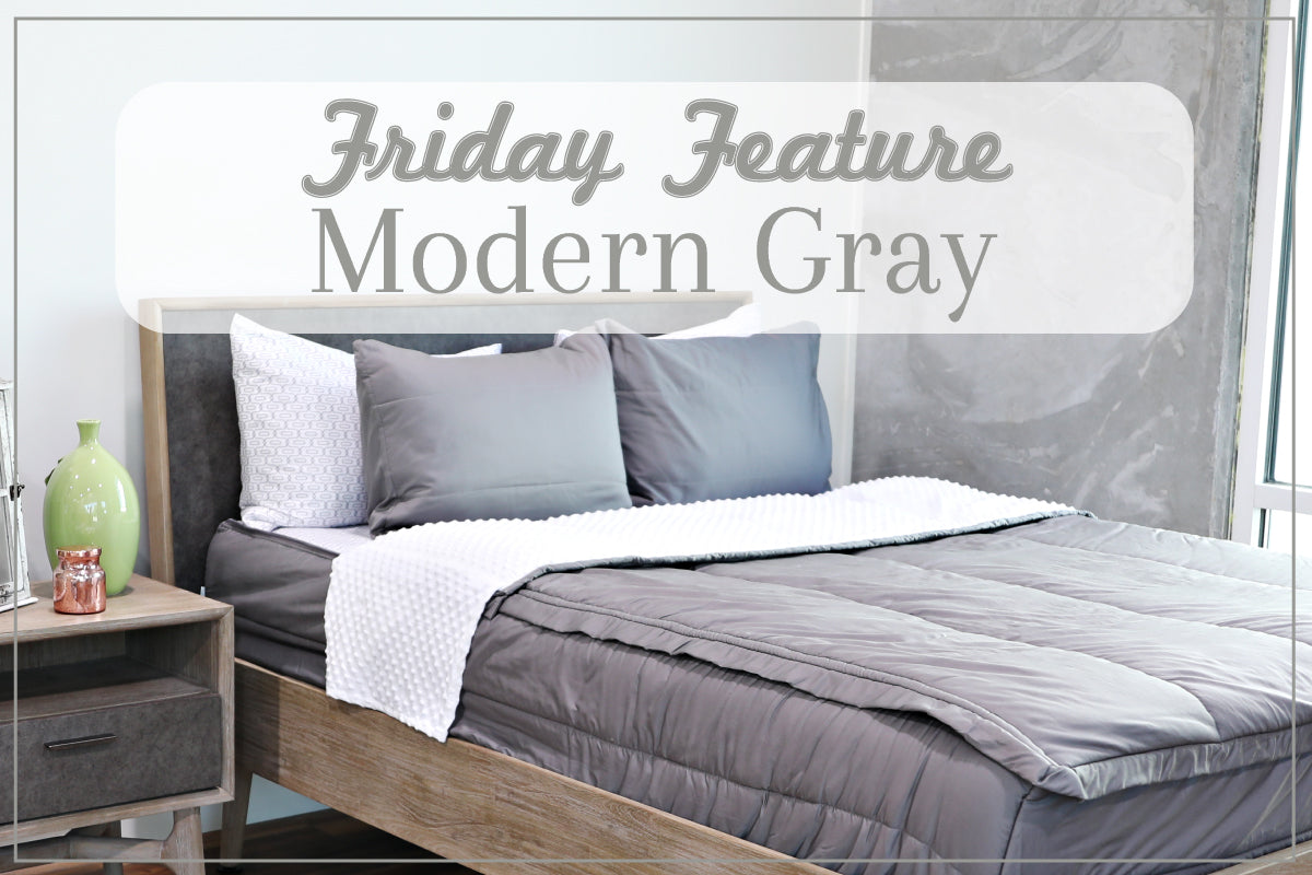 Friday Feature - Modern Gray