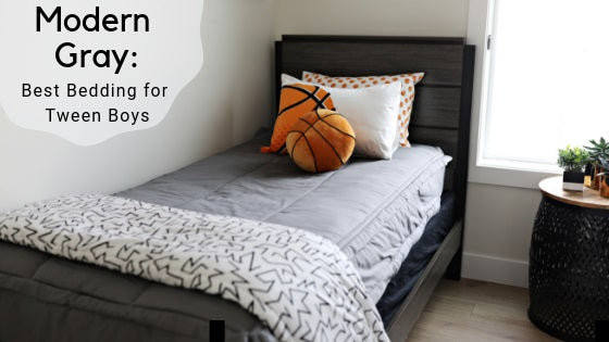 Modern Gray: Best Bedding for Tween Boys