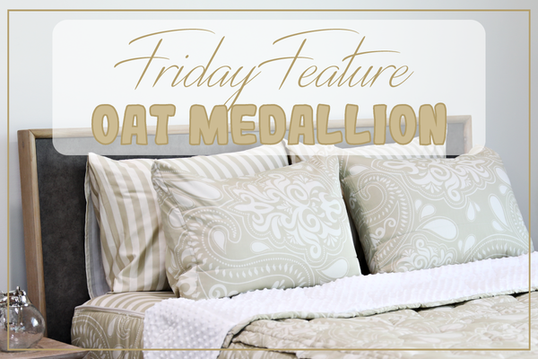 Friday Feature - Oat Medallion