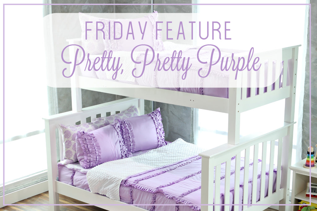Friday Feature - Pretty Pretty Purple