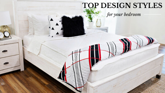 Top Design Styles For Your Bedroom - Beddy's
