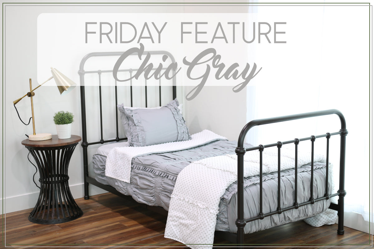 Friday Feature - Chic Gray