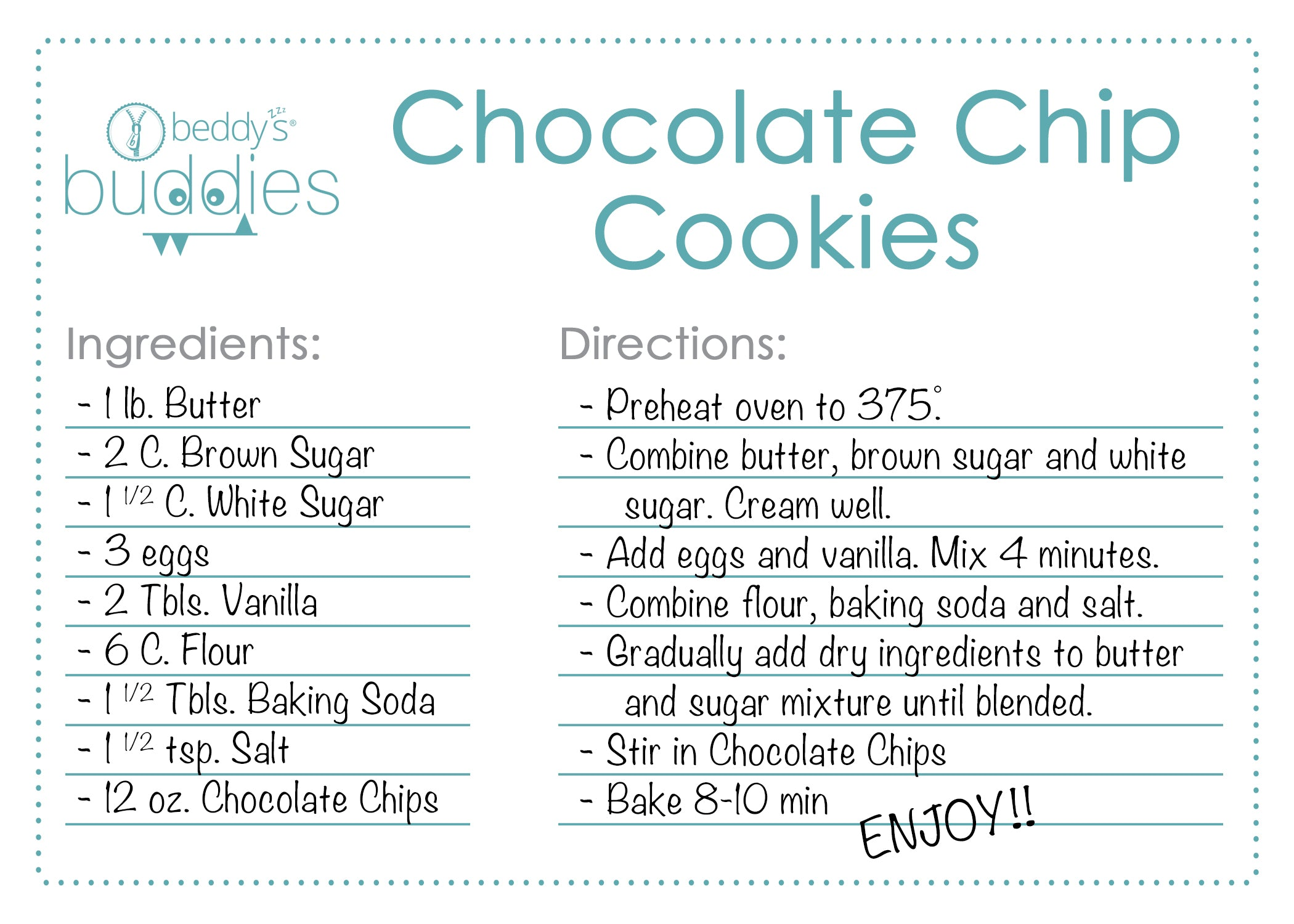 Beddy's Buddies Chocolate Chip Cookie Recipe