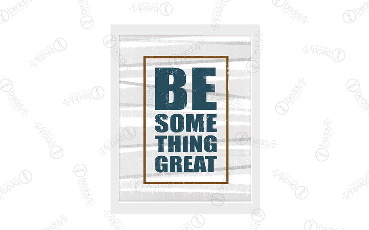 Be Something Great Artwork Download